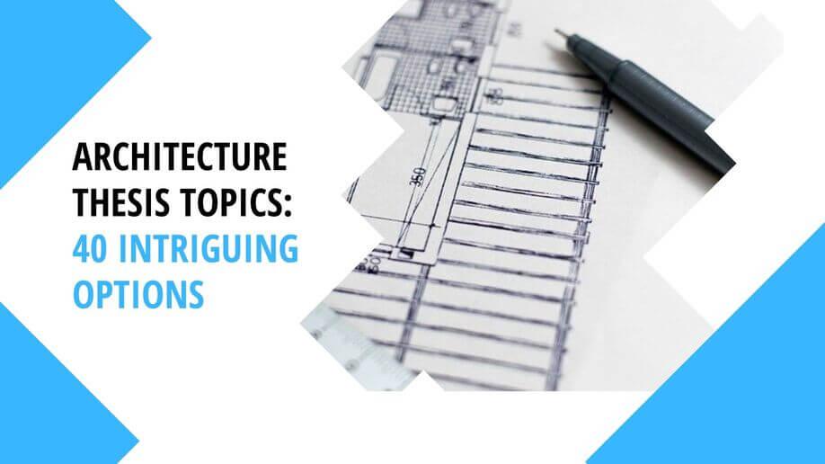 Architecture Thesis Topics
