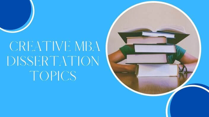 MBA Dissertation Topics